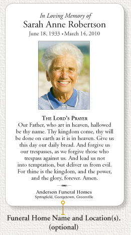 The Memorial Prayer Cards You Order Can Have Your Funeral Home Name And Locations Printed At Bottom Or If Prefer Left Blank